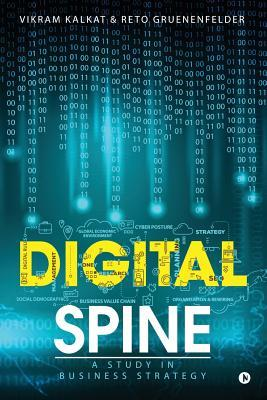 Digital Spine: A Study in Business Strategy