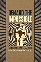Demand the Impossible: Essays in History as Activism