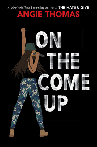 On the Come Up by Angie Thomas