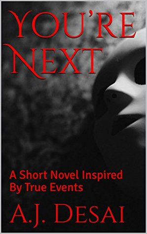 You're Next: A Short Novel Inspired By True Events