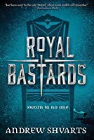 Royal Bastards (Royal Bastards, Book 1)