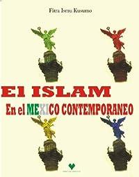 El Islam en el Mexico Contemporaneo