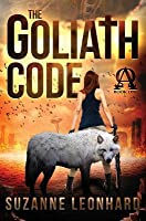 The Goliath Code: A Post Apocalyptic Thriller