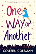 One Way or Another: A totally uplifting…