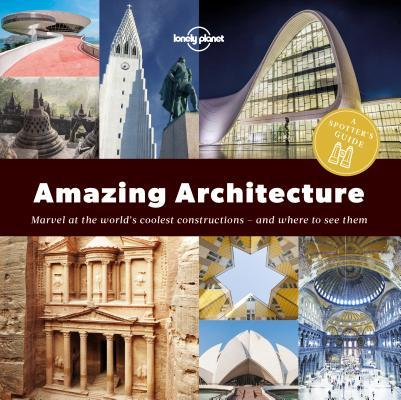 Amazing Architecture  A Spotter - Lonely Planet