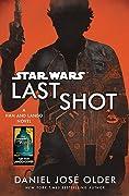 Last Shot: A Han and Lando Novel