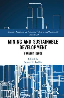 Mining and Sustainable Development Current Issues