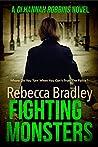 Fighting Monsters (DI Hannah Robbins, #3)