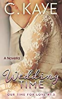 Wedding Time: A Novella