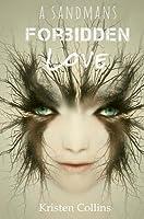 A Sandman's Forbidden Love