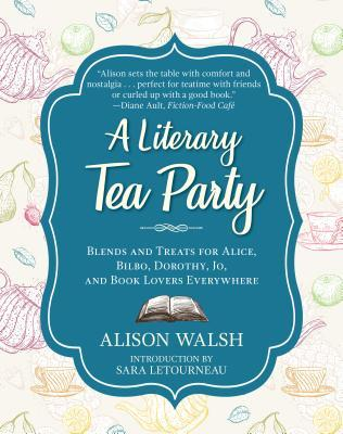 A Literary Tea Party by Alison  Walsh