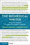 The Biomedical Writer: What You Need to Succeed in Academic Medicine