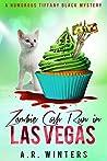 Zombie Cash Run in Las Vegas (Tiffany Black Mysteries, #12)