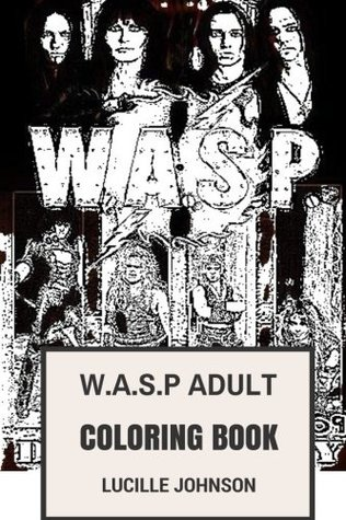 W.A.S.P Adult Coloring Book: Shock Rock and Heavy Metal ...