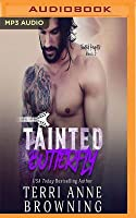 Tainted Butterfly