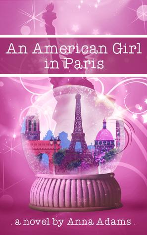 An American Girl in Paris (American Girl in Paris, #1)