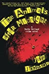The Animals After Midnight: A Darby Holland Crime Novel (Darby Holland Crime Novel Series Book 3)