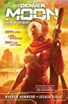 Denver Moon: The Minds of Mars (Book One)