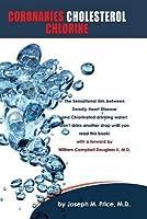 Coronaries Cholesterol Chlorine