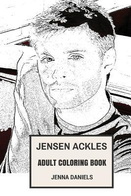 Jensen Ackles Adult Coloring Book: Supernatural Star and Emmy Award Winner, Hottest Young Actor and Model Inspired Adult Coloring Book