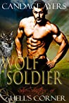 Wolf Soldier (She-Shifters of Hell's Corner, #3)