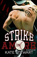 Strike in amore (Balls in Play, #2)