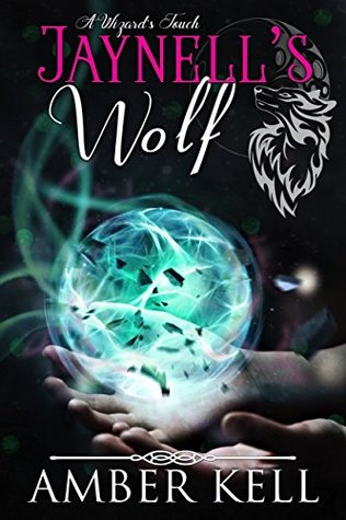 Jaynell's Wolf (A Wizard's Touch #1)