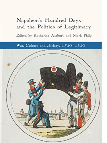 Napoleon's Hundred Days and the Politics of Legitimacy