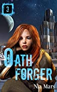 Oath Forger 3