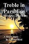 Treble in Paradis...