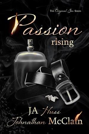 Passion Rising (Original Sin, #4)