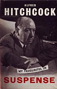 Alfred Hitchcock Presents: My Favorites in Suspense