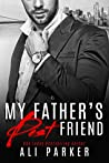 My Father's Best Friend (My Father's Best Friend, #1)