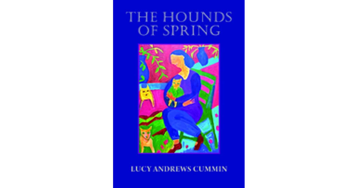 hounds of spring