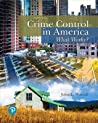 Crime Control in America: What Works?