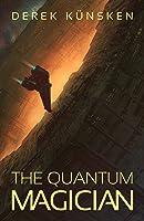 The Quantum Magician (The Quantum Evolution, #1)