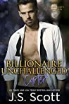 Billionaire Unchallenged: Carter (The Billionaire's Obsession, #13)