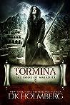 Tormina (The Book of Maladies #4)