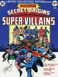 Limited Collector's Edition C-45: More Secret Origins of Super-Villains