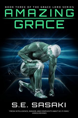 Amazing Grace: Book Three of The Grace Lord Series