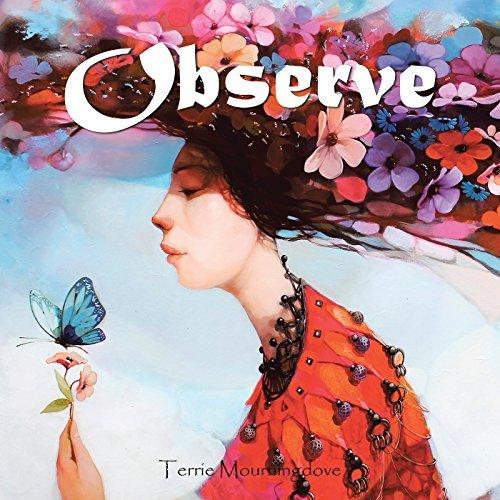 Observe Terrie Mourningdove