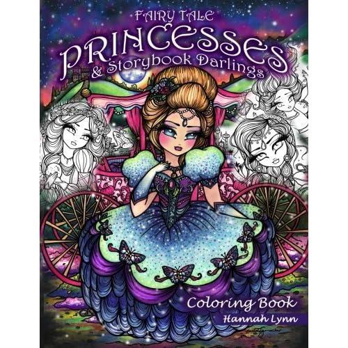 Fairy Tale Princesses Storybook Darlings Coloring Book By Hannah Lynn