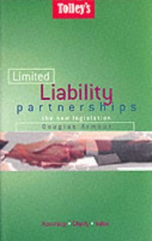 Tolley's Limited Liability Partnerships: The New Legislation