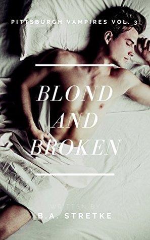 Blond and Broken