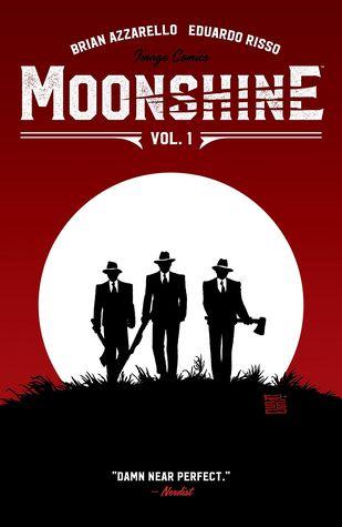 Moonshine, Volume 1 by Brian Azzarello