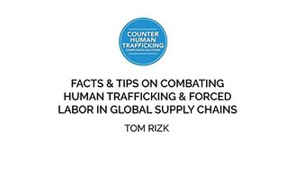 Tom Rizk | Facts and Tips on Countering Human Trafficking
