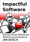 Book cover for Impactful Software: Business-driven Refactoring, Platforms and Ecosystems