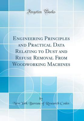 Engineering Principles and Practical Data Relating to Dust