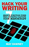 Hack Your Writing: Seven Search Function Fixes That Instantly Elevate Your Manuscript