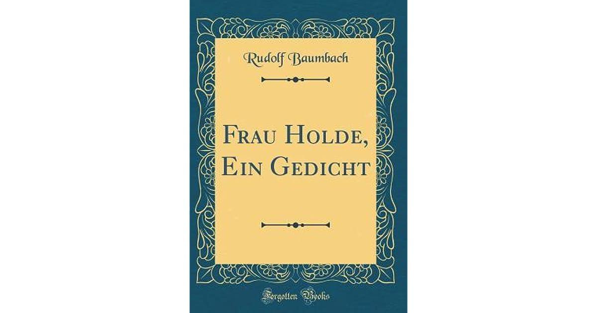 Frau Holde Ein Gedicht By Rudolf Baumbach